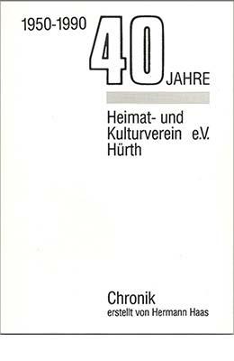 Hermann Haas, 40 Jahre Heimat- und Kulturverein Hürth e. V.